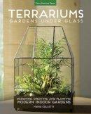 Colletti, Maria - Terrariums - Gardens Under Glass: Designing, Creating, and Planting Modern Indoor Gardens - 9781591866336 - V9781591866336