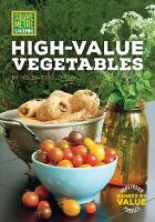 Bartholomew, Mel - Square Metre Gardening High-Value Vegetables: Homegrown Produce Ranked by Value (All New Square Foot Gardening) - 9781591866794 - V9781591866794
