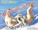 Bekoff, Marc - Animals at Play - 9781592135516 - V9781592135516