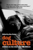 . Ed(s): Foster, Ken - Dog Culture - 9781592285389 - V9781592285389