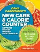 Carpender, Dana - Dana Carpender's New Carb Counter - 9781592334292 - V9781592334292