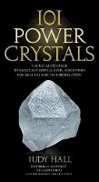 Hall, Judy - 101 Power Crystals - 9781592334902 - V9781592334902
