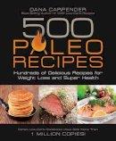 Carpender, Dana - 500 Paleo Recipes - 9781592335329 - V9781592335329
