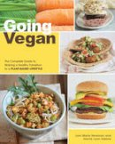 Newman, Joni Marie, Adams, Gerrie L. - Going Vegan: The Complete Guide to Making a Healthy Transition to a Plant-Based Lifestyle - 9781592336074 - V9781592336074