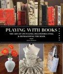 Thompson, Jason - Playing with Books - 9781592536009 - V9781592536009