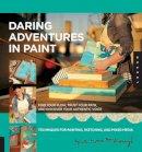 McDonough, Mati - Daring Adventure in Paint - 9781592537709 - V9781592537709