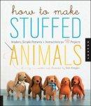 Keegan, Sian; Korff, Jennifer - How to Make Stuffed Animals - 9781592537990 - V9781592537990