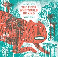Thurber, James - The Tiger Who Would Be King - 9781592701827 - V9781592701827