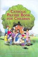 Julianne M Will - Catholic Prayer Book for Children - 9781592760473 - V9781592760473