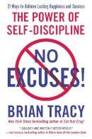 Tracy, Brian - No Excuses - 9781593156329 - V9781593156329