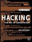 Erickson, Jon - Hacking: The Art of Exploitation, 2nd Edition - 9781593271442 - V9781593271442
