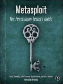 David Kennedy, Jim O'Gorman, Devon Kearns, Mati Aharoni - Metasploit: The Penetration Tester's Guide - 9781593272883 - V9781593272883