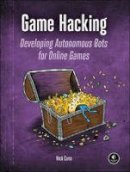 Cano, Nick - Game Hacking: Developing Autonomous Bots for Online Games - 9781593276690 - V9781593276690