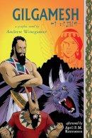 Winegarner, Andrew - Gilgamesh - 9781593764227 - V9781593764227