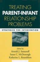 - Treating Parent-Infant Relationship Problems - 9781593852450 - V9781593852450