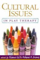 - Cultural Issues in Play Therapy - 9781593853808 - V9781593853808