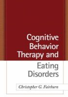 Christopher G. Fairburn - Cognitive Behavior Therapy and Eating Disorders - 9781593857097 - V9781593857097