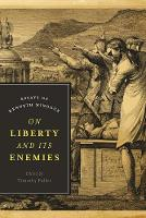 - On Liberty and Its Enemies: Essays of Kenneth Minogue (Encounter Classics) - 9781594039133 - V9781594039133