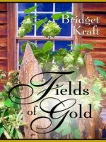 Bridget Kraft - Fields of Gold (Five Star Expressions) - 9781594143625 - V9781594143625