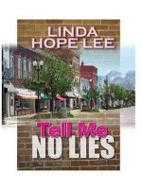 Linda Hope Lee - Five Star Expressions - Tell Me No Lies - 9781594144165 - V9781594144165