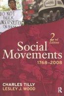 Tilly, Charles; Wood, Lesley J. - Social Movements, 1768-2008 - 9781594516115 - V9781594516115