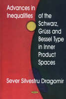 Dragomir, Sever Silvestru - Advances in Inequalities of the Schwarz, Gruss and Bessel Type in Inner Product Spaces - 9781594542022 - V9781594542022