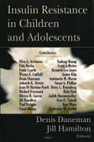 Daneman, Dennis; Hamilton, Jill - Insulin Resistance in Children and Adolescents - 9781594542152 - V9781594542152