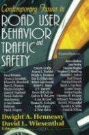 Dwight A. Hennessy - Contemporary Issues in Road User Behavior and Traffic Safety - 9781594542688 - V9781594542688