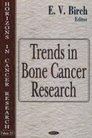 - Trends in Bone Cancer Research - 9781594543463 - V9781594543463