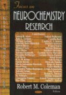 Coleman, Robert M. - Focus on Neurochemistry Research - 9781594544170 - V9781594544170
