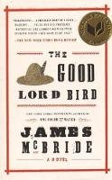 McBride, James - The Good Lord Bird - 9781594632785 - V9781594632785
