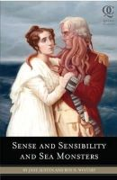 Jane Austen - Sense and Sensibility and Sea Monsters - 9781594744426 - V9781594744426