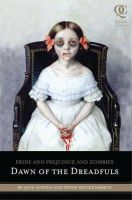 Jane Austen, Steve Hockensmith - Pride and Prejudice and Zombies: Dawn of the Dreadfuls (Quirk Classics) - 9781594744549 - V9781594744549