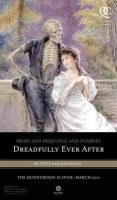 Steve Hockensmith - Pride and Prejudice and Zombies: Dreadfully Ever After (Quirk Classics) - 9781594745027 - V9781594745027