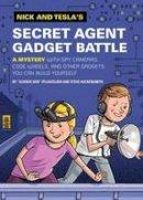 Pflugfelder, Bob, Hockensmith, Steve - Nick and Tesla's Secret Agent Gadget Battle - 9781594746765 - V9781594746765