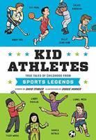 Stabler, David; Horner, Doogie - Kid Athletes - 9781594748028 - V9781594748028