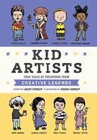 Stabler, David - Kid Artists: True Tales of Childhood from Creative Legends (Kid Legends) - 9781594748967 - V9781594748967