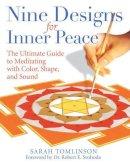 Sarah Tomlinson - Nine Designs for Inner Peace - 9781594771941 - V9781594771941