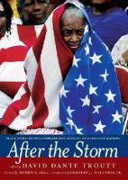 [David Dante Troutt, ed] - After the Storm: Black Intellectuals Explore the Meaning of Hurricane Katrina - 9781595581167 - KSG0004628