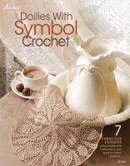 Annie's - Doilies With Symbol Crochet - 9781596357457 - V9781596357457
