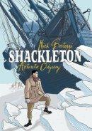 Bertozzi, Nick - Shackleton: Antarctic Odyssey - 9781596434516 - V9781596434516