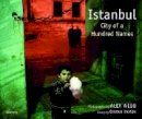 Alex Webb, Orhan Pamuk - Alex Webb: Istanbul - 9781597110341 - V9781597110341