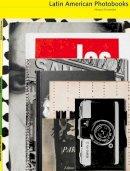 Fernandez, Horacio - The Latin American Photobook - 9781597111898 - V9781597111898