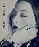 Zelich, Cristina, Kismaric, Susan - Florence Henri: Mirror of the Avant-garde 1927-40 - 9781597113328 - V9781597113328