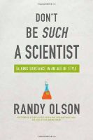 Olson, Randy - Don't be Such a Scientist - 9781597265638 - V9781597265638