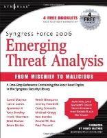 Michael Gregg, Brian Baskin - Syngress Force 2006 Emerging Threat Analysis: From Mischief to Malicious - 9781597490566 - V9781597490566