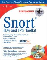 Caswell, Brian; Beale, Jay; Baker, Andrew - Snort Intrusion Detection and Prevention Toolkit - 9781597490993 - V9781597490993
