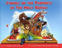Woodhall, Ruth; Haqq, Shahada Sharelle Abdul - Stories of the Prophets in the Holy Qur'an - 9781597841337 - V9781597841337