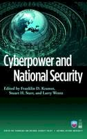 Kramer, Franklin D.; Wentz, Larry K.; Starr, Stuart H. - Cyberpower and National Security - 9781597974233 - V9781597974233