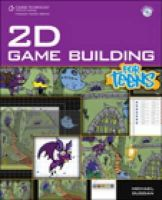 Duggan, Michael - 2D Game Building for Teens (For Teens (Course Technology)) - 9781598635683 - V9781598635683